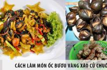 cách làm món ốc bươu vàng xào củ chuối