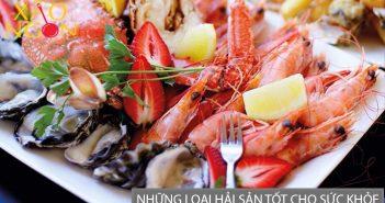 Những loại hải sản tốt cho sức khỏe bạn nên ăn