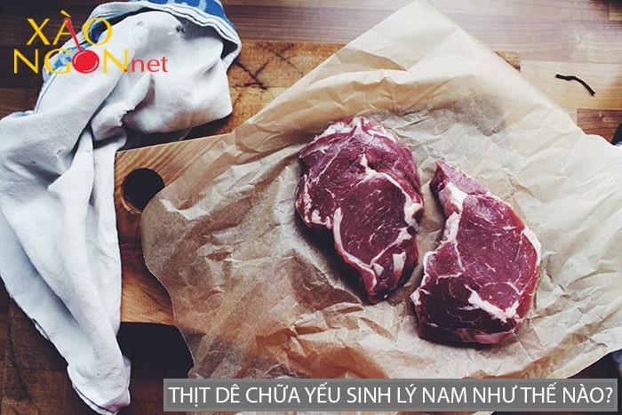 Thịt dê chữa yếu sinh lý nam như thế nào?
