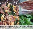 Cách làm thịt bê xào lá lốt thơm ngon chỉ trong 20 phút 5