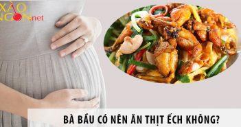 Bà bầu có nên ăn thịt ếch không?