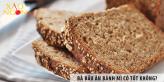 Bà bầu ăn bánh mì có tốt không?