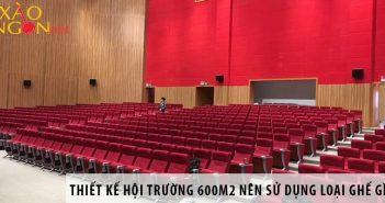 Thiết kế hội trường 600m2 nên dùng loại ghế nào?