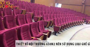Thiết kế hội trường 650m2 nên dùng loại ghế nào?