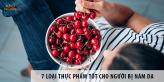 7 Loại Thực Phẩm Tốt Cho Người Bị Nám Da